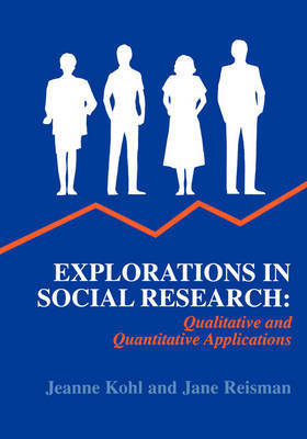 Explorations in Social Research by Jeanne Kohl