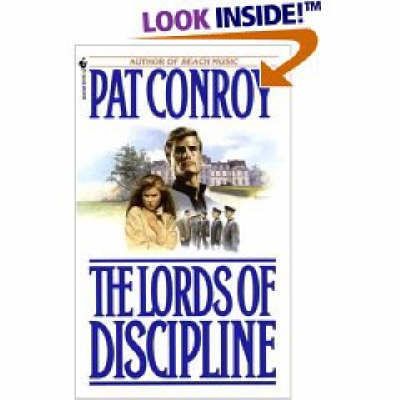 Lords of Discipline by Pat Conroy
