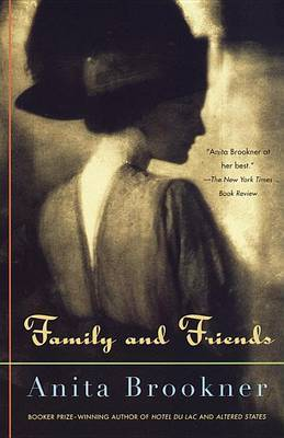 Family and Friends by Brookner Anita