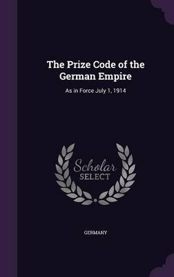 The Prize Code of the German Empire