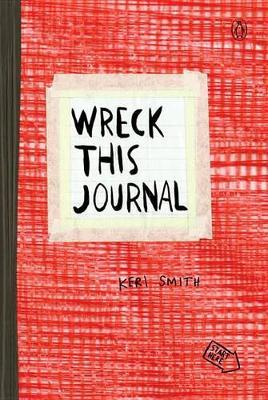 Wreck This Journal (Red) by Keri Smith