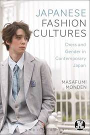 Japanese Fashion Cultures by Masafumi Monden