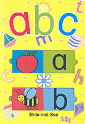 ABC Slide and See by Powell Richard