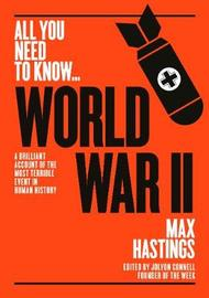 World War Two by Max Hastings