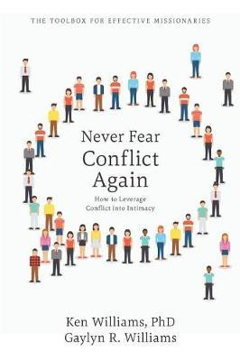 Never Fear Conflict Again by Ken Williams Phd image