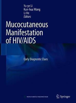 Mucocutaneous Manifestation of HIV/AIDS