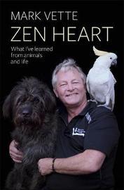 Zen Heart by Mark Vette