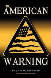 An American Warning by David M. Robertson image