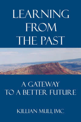 Learning from the Past: A Gateway to a Better Future by Killian Muli