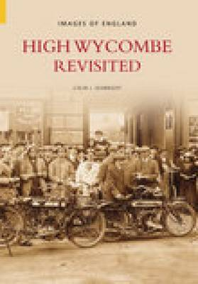 High Wycombe Revisited by Colin Seabright