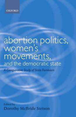 Abortion Politics, Women's Movements, and the Democratic State image