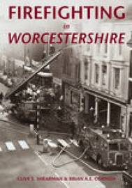 Firefighting in Worcestershire by Clive Shearman image