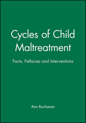 Cycles of Child Maltreatment by Ann Buchanan