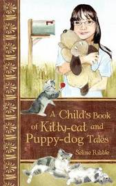 A Child's Book of Kitty-Cat and Puppy-Dog Tales by S. Ribble image