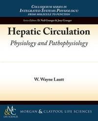 Hepatic Circulation by W.Wayne Lautt image