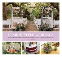 Prairie Style Weddings by Fifi O'Neill