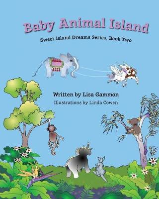 Baby Animal Island by Lisa Gammon