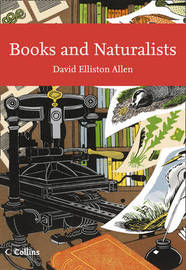 Books and Naturalists by David Elliston Allen image