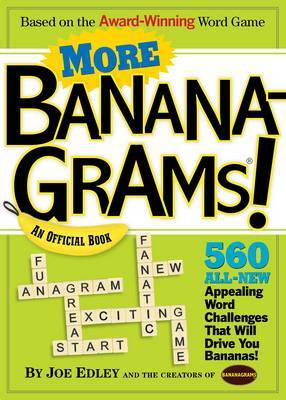 More Bananagrams! by Abe Nathanson