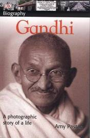 DK Biography: Gandhi by Amy Pastan