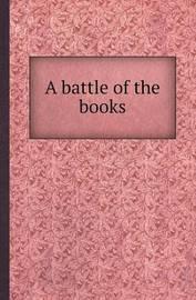 A Battle of the Books by Gail Hamilton