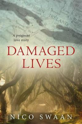Damaged Lives by Nico Swaan image