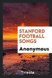 Stanford Football Songs by * Anonymous image