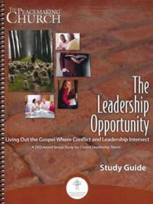 The Leadership Opportunity Study Guide by Peacemaker Ministries image