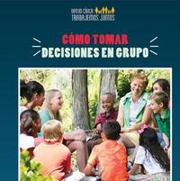 C mo Tomar Decisiones En Grupo (How to Make Decisions as a Group) by Joshua Turner image