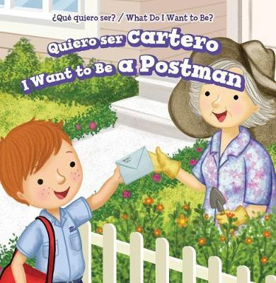 Quiero Ser Cartero / I Want to Be a Postman by Brianna Battista image