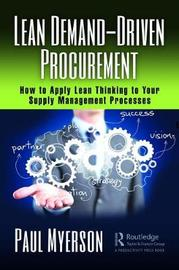 Lean Strategic Sourcing, Procurement, and Purchasing by Paul Myerson
