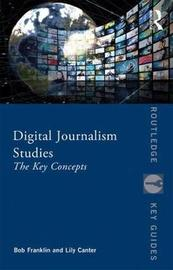 Digital Journalism Studies by Bob Franklin