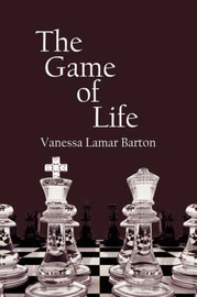 The Game of Life by Vanessa Lamar Barton image