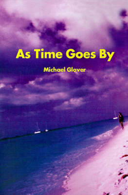 As Time Goes by by Michael W Glover, M.D. image
