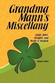 Grandma Mann's Miscellany by Margaret Mann