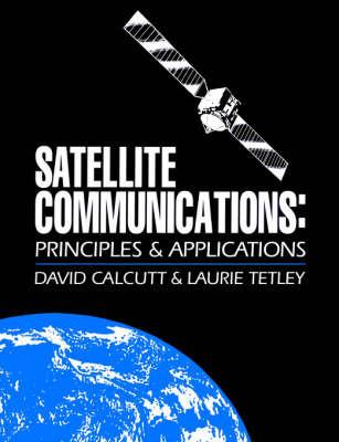 Satellite Communications by David Calcutt