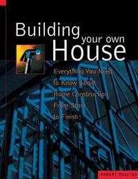 Building Your Own House by Robert Roskind image