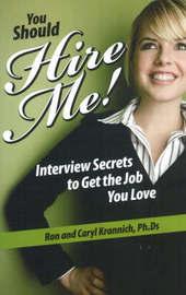 You Should Hire Me! by Ron Krannich image