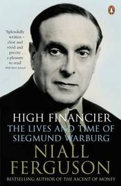 High Financier by Niall Ferguson