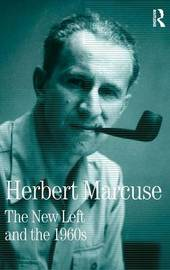 The New Left and the 1960s by Herbert Marcuse image