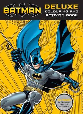 DC Comics: Batman Deluxe Colouring and Activity Book