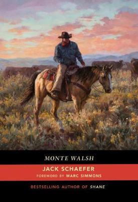 Monte Walsh by Jack Schaefer