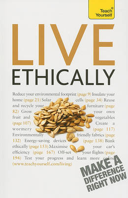 Teach Yourself Live Ethically by Peter MacBride