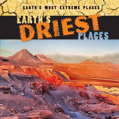 Earth's Driest Places by Mary Griffin
