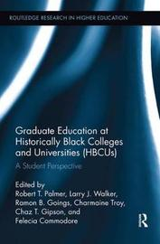 Graduate Education at Historically Black Colleges and Universities (HBCUs)
