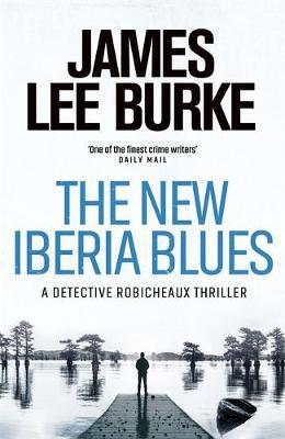 The New Iberia Blues by James Lee Burke image