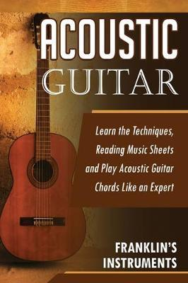 Acoustic Guitar by Franklin's Instruments