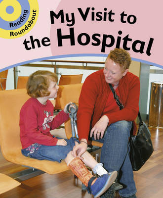 A Visit to the Hospital: Bk. 4 by Paul Humphrey image