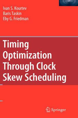 Timing Optimization Through Clock Skew Scheduling by Ivan S Kourtev image