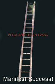 Manifest Success! by Peter Evans image